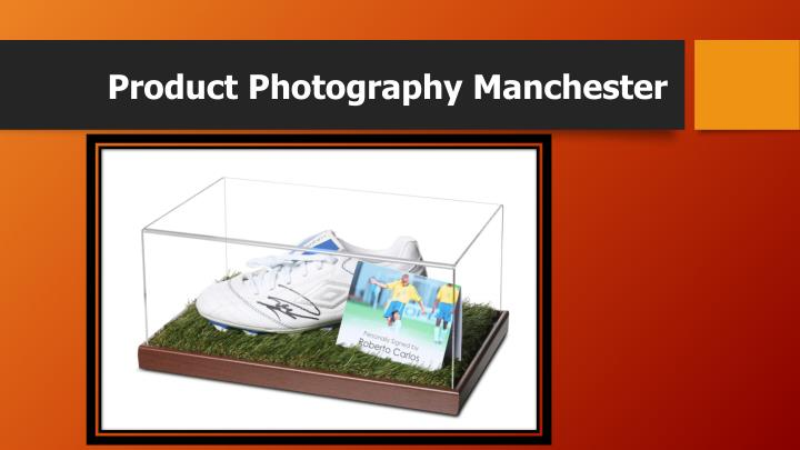 Product Photography Manchester