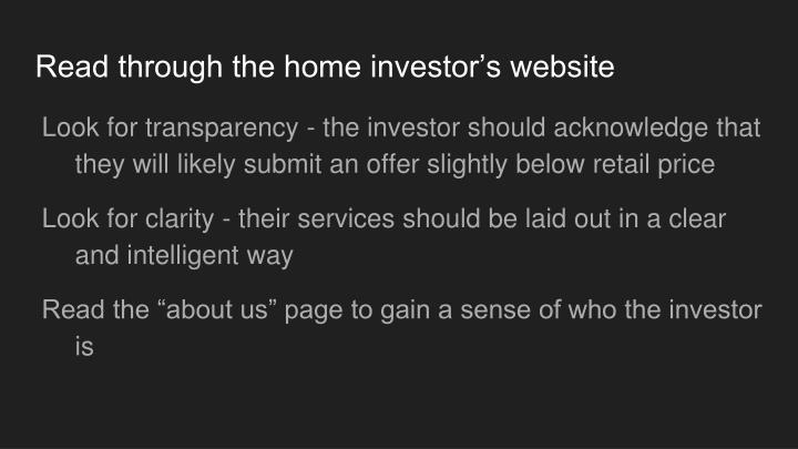 Read through the home investor's website