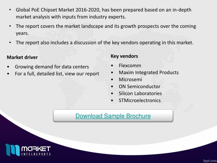 Global PoE Chipset Market 2016-2020, has been prepared based on an in-depth market analysis with inputs from industry experts.