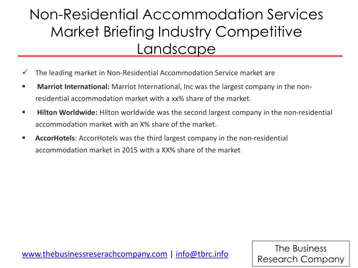 Non-Residential Accommodation Services Market Briefing Industry Competitive Landscape