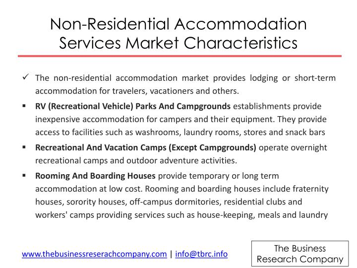 Non-Residential Accommodation Services Market
