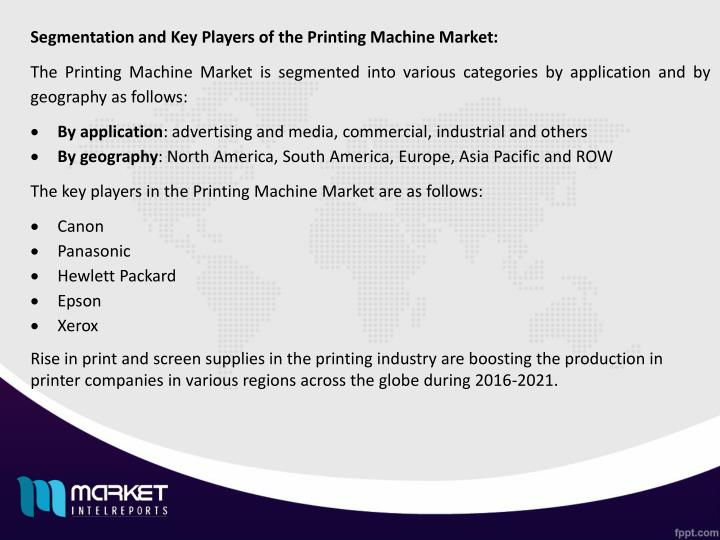 Segmentation and Key Players of the Printing Machine Market: