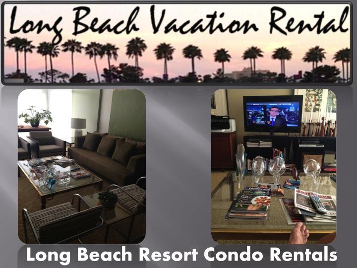 Long Beach Resort Condo Rentals