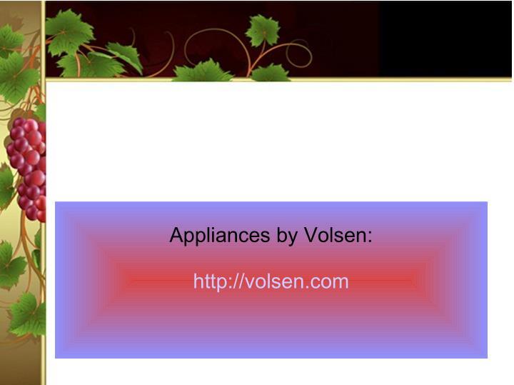 Appliances by Volsen:
