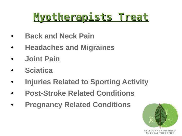 Myotherapists Treat