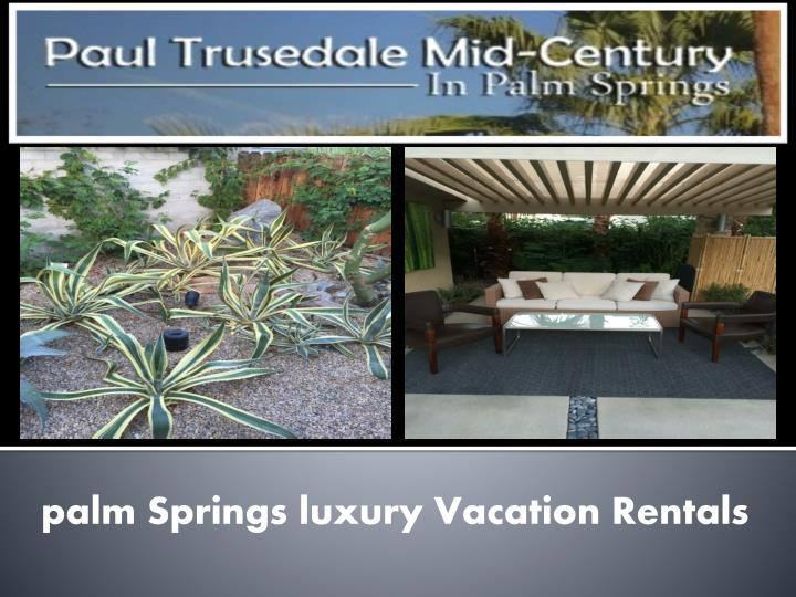 palm Springs luxury Vacation Rentals