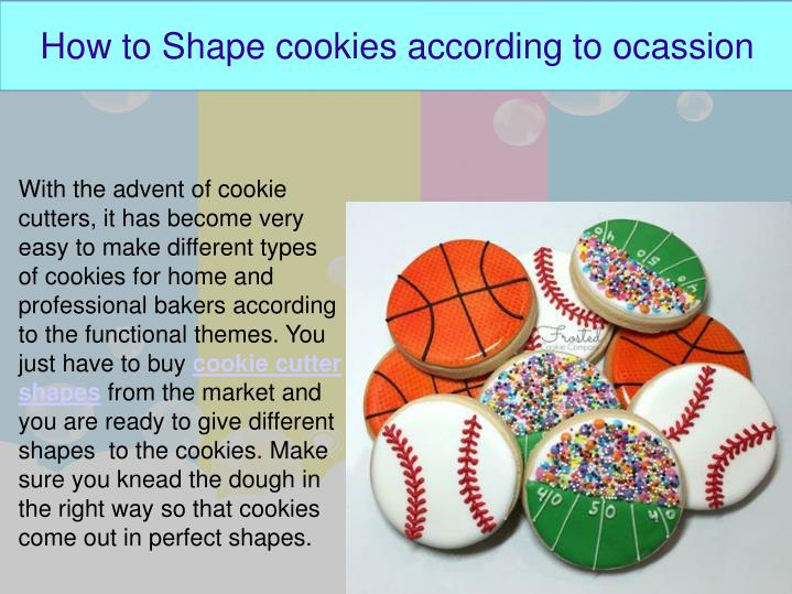 How to Shape cookies according to ocassion