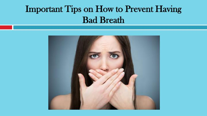 Important Tips on How to Prevent Having