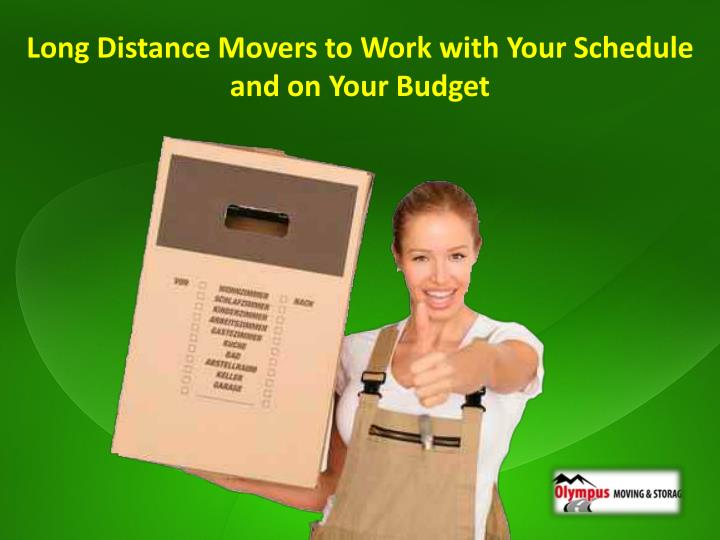 Long Distance Movers to Work with Your Schedule and on Your