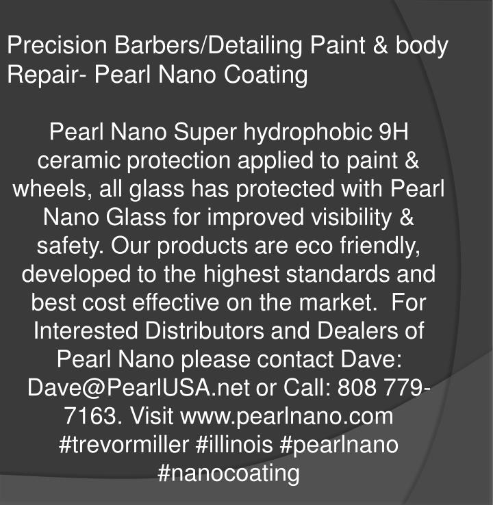 Precision Barbers/Detailing Paint & body