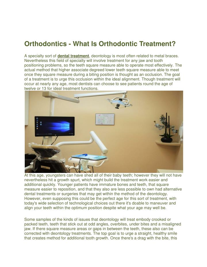Orthodontics - What Is Orthodontic Treatment?