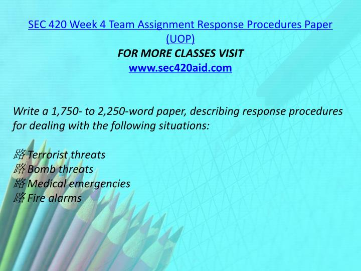 SEC 420 Week 4 Team Assignment Response Procedures Paper (UOP)
