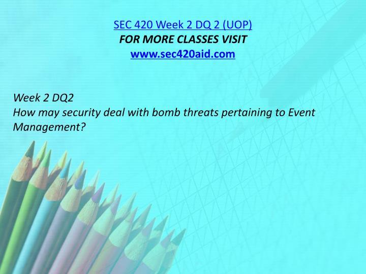 SEC 420 Week 2 DQ 2 (UOP)
