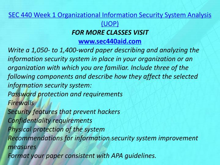 SEC 440 Week 1 Organizational Information Security System Analysis (UOP)