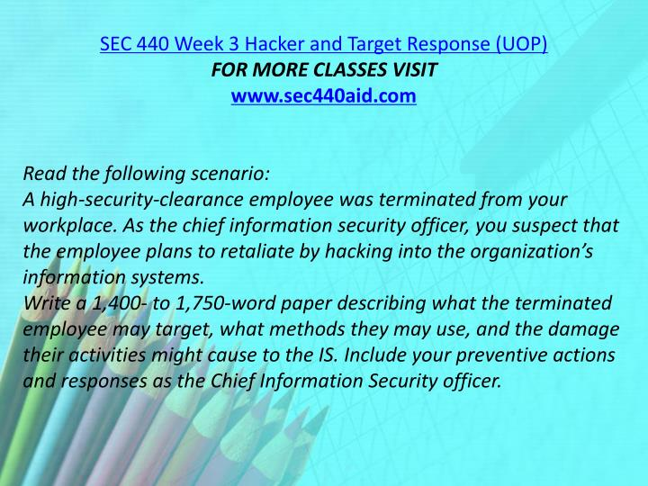 SEC 440 Week 3 Hacker and Target Response (UOP)