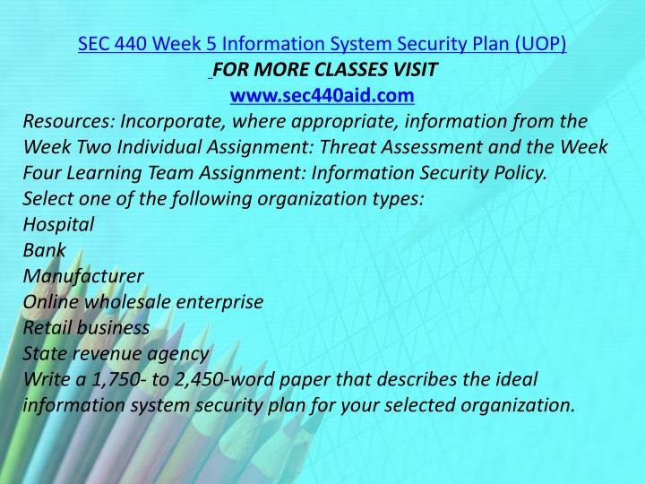 SEC 440 Week 5 Information System Security Plan (UOP)