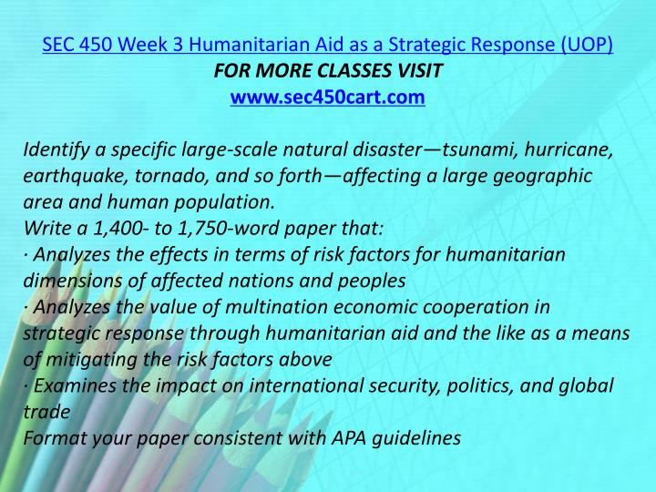 SEC 450 Week 3 Humanitarian Aid as a Strategic Response (UOP)