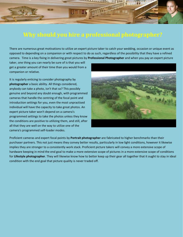 Why should you hire a professional photographer?
