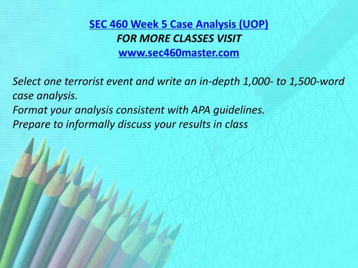 SEC 460 Week 5 Case Analysis (UOP)