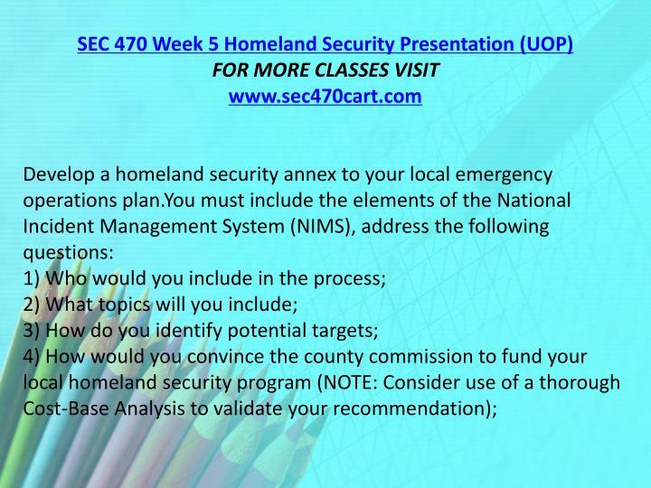 SEC 470 Week 5 Homeland Security Presentation (UOP)