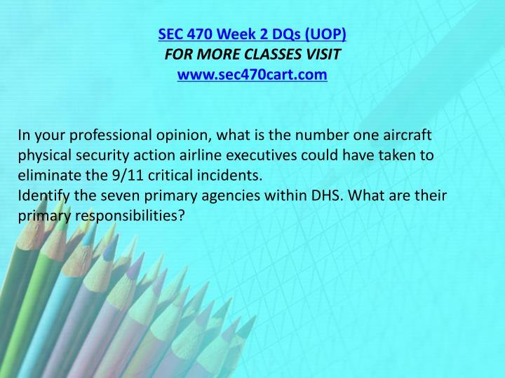 SEC 470 Week 2 DQs (UOP)