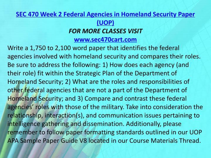 SEC 470 Week 2 Federal Agencies in Homeland Security Paper (UOP)
