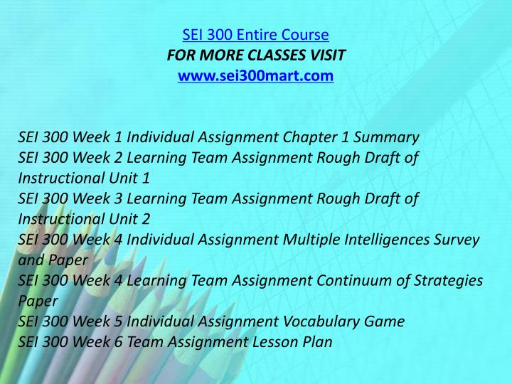 SEI 300 Entire Course