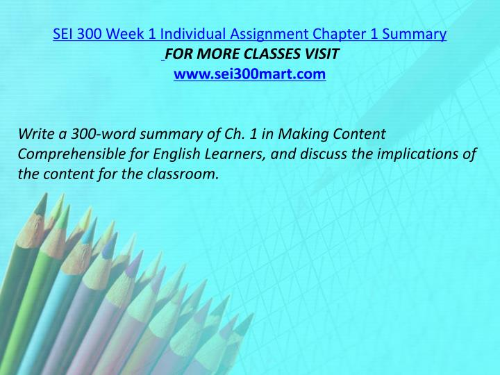 SEI 300 Week 1 Individual Assignment Chapter 1 Summary
