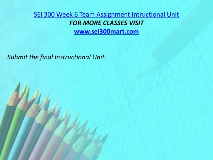 SEI 300 Week 6 Team Assignment
