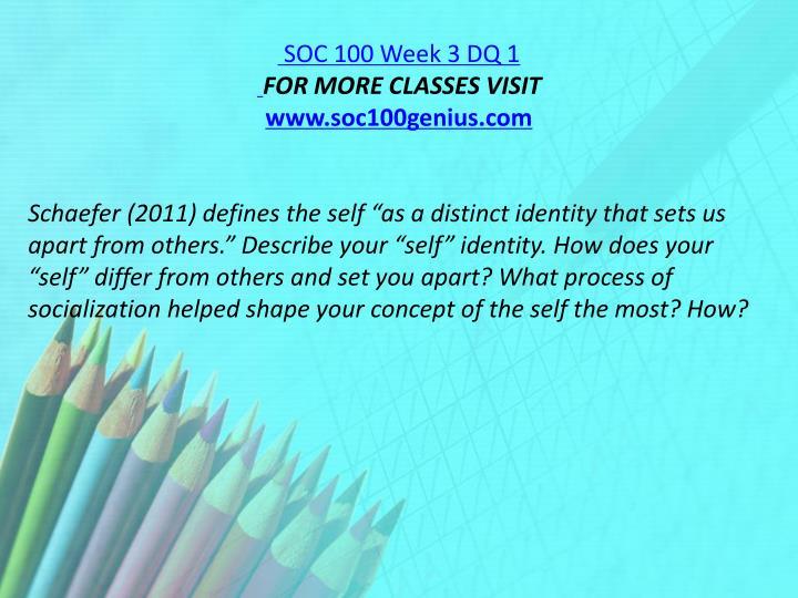 SOC 100 Week 3 DQ 1