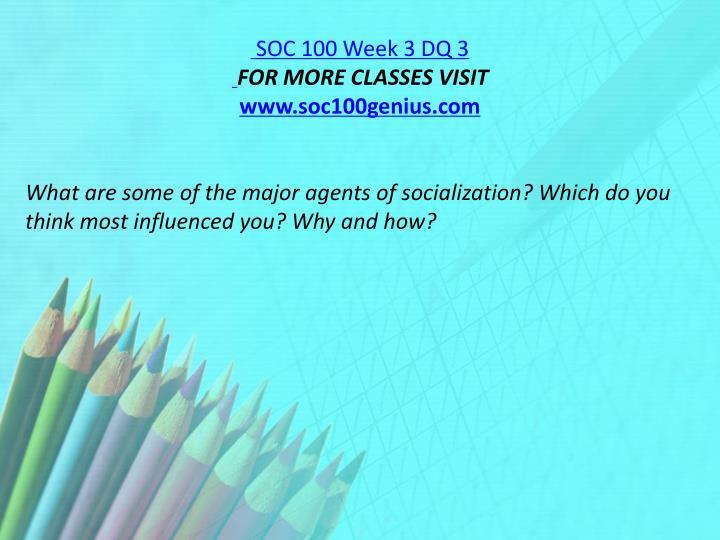 SOC 100 Week 3 DQ 3