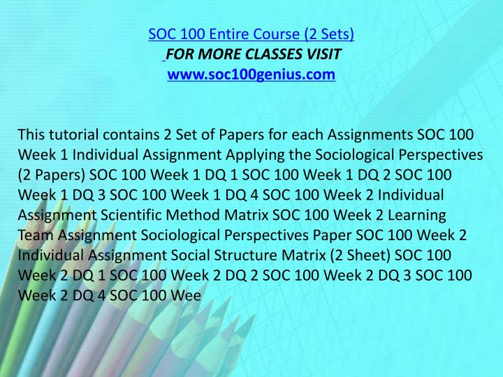 SOC 100 Entire Course (2 Sets)