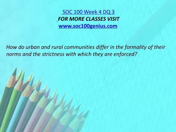 SOC 100 Week 4 DQ 3
