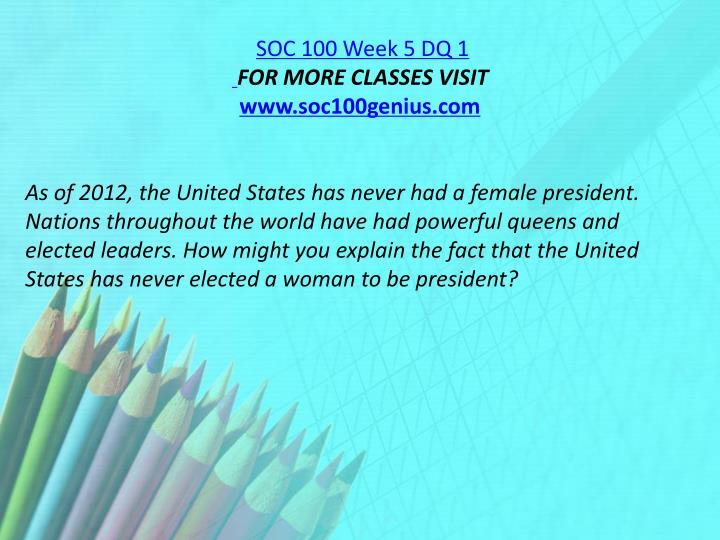 SOC 100 Week 5 DQ 1