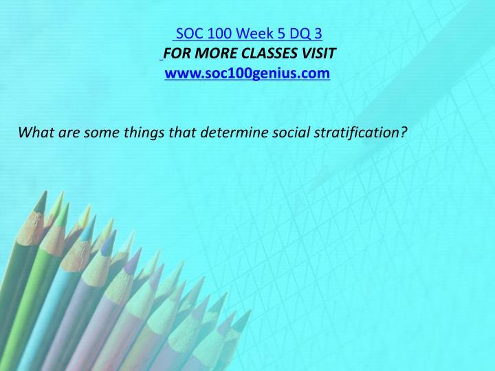 SOC 100 Week 5 DQ 3