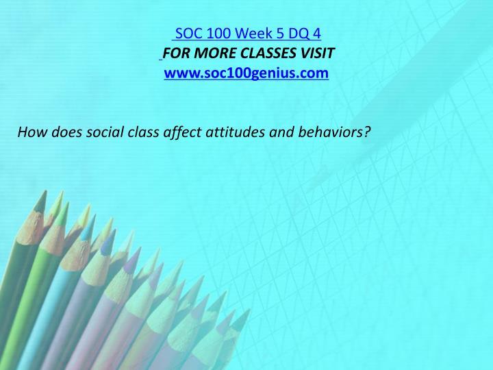 SOC 100 Week 5 DQ 4
