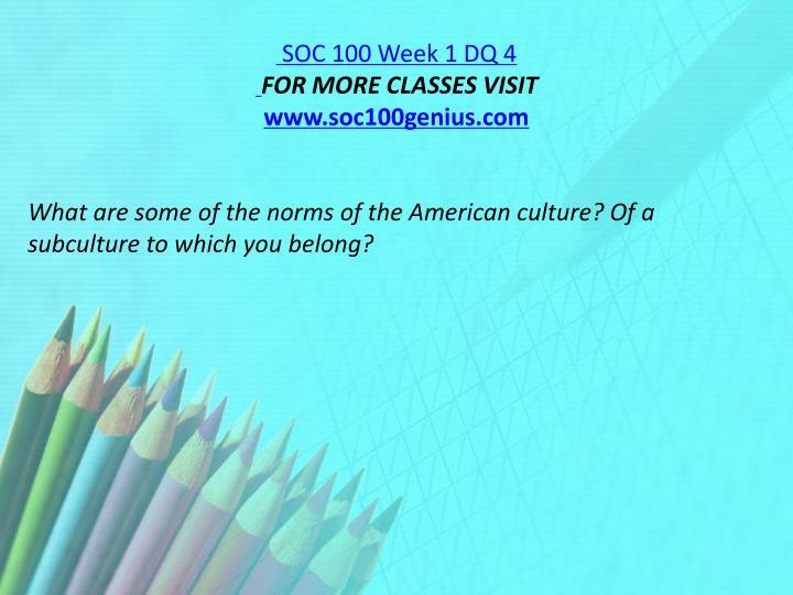 SOC 100 Week 1 DQ 4
