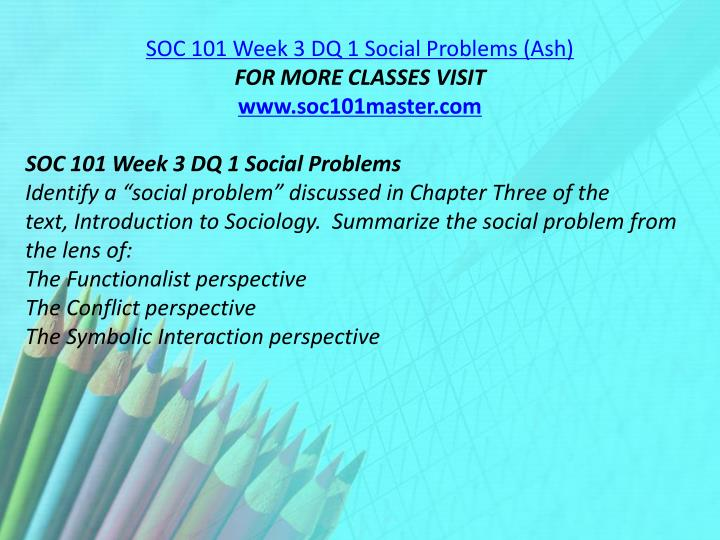 SOC 101 Week 3 DQ 1 Social Problems (Ash)