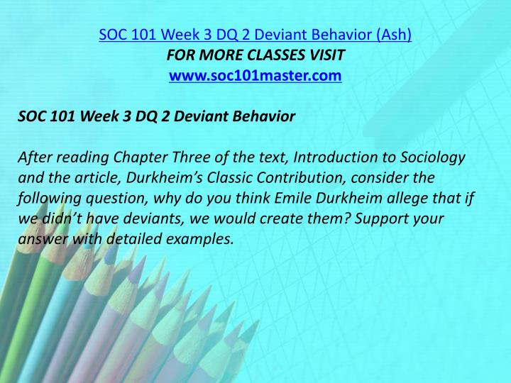 SOC 101 Week 3 DQ 2 Deviant