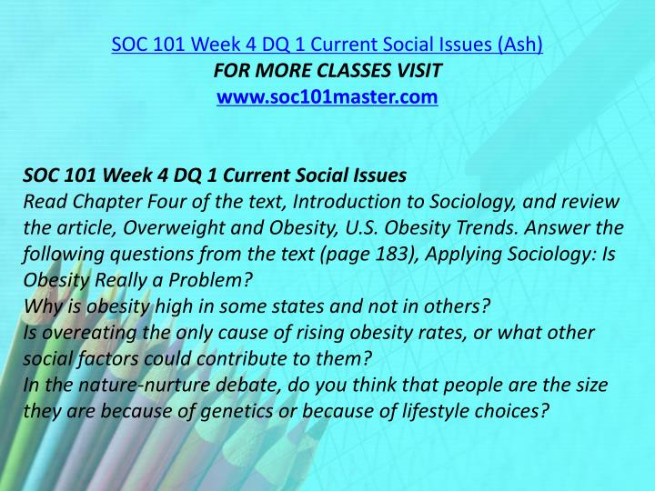 SOC 101 Week 4 DQ 1 Current Social Issues (Ash)