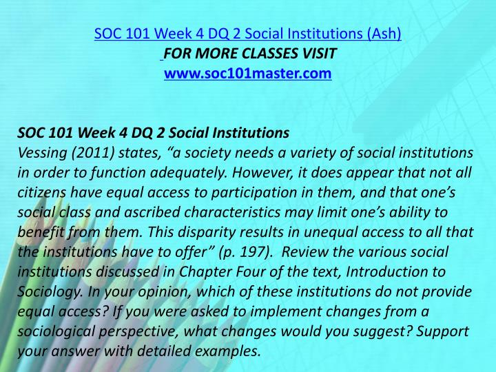 SOC 101 Week 4 DQ 2 Social Institutions (Ash)