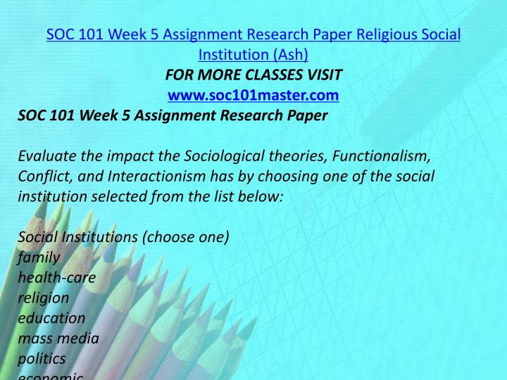 SOC 101 Week 5 Assignment Research Paper Religious Social Institution (Ash)
