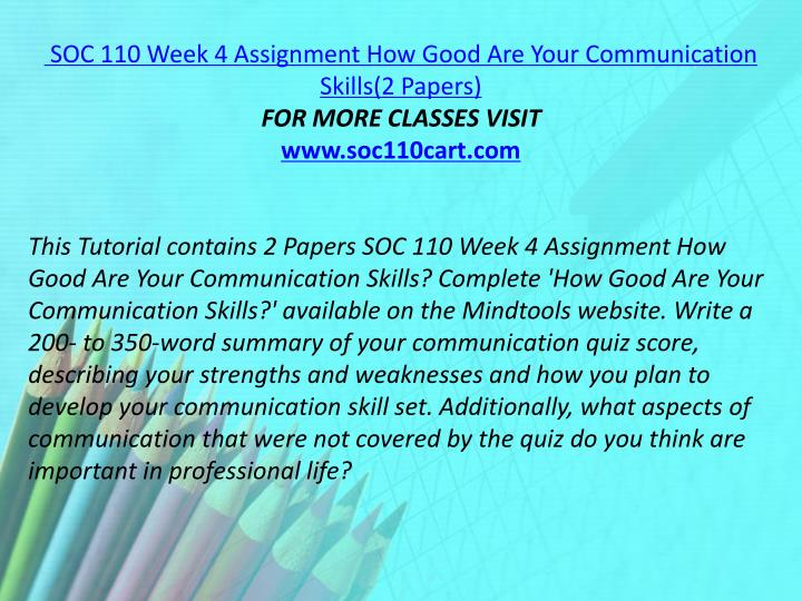 SOC 110 Week 4 Assignment How Good Are Your Communication Skills(2 Papers)