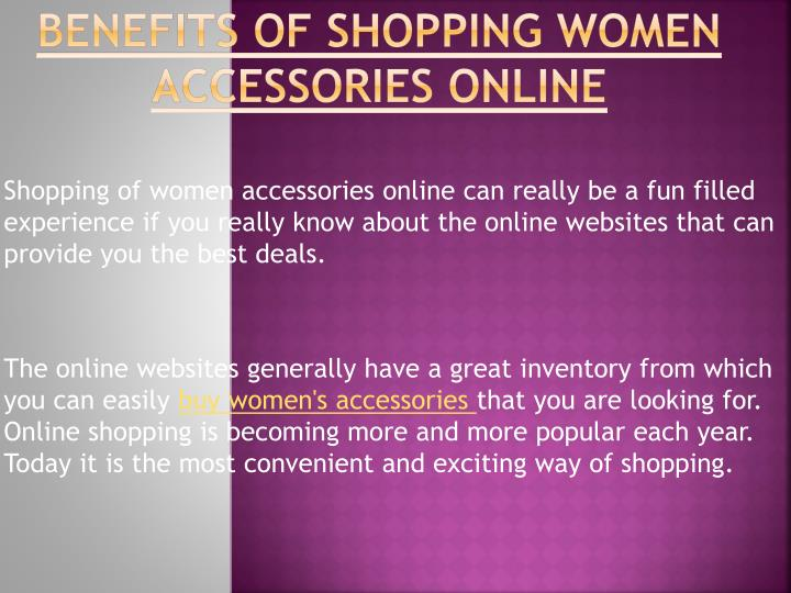 Benefits of shopping women accessories online