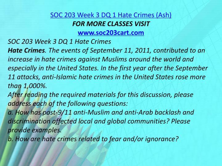 SOC 203 Week 3 DQ 1 Hate Crimes (Ash)