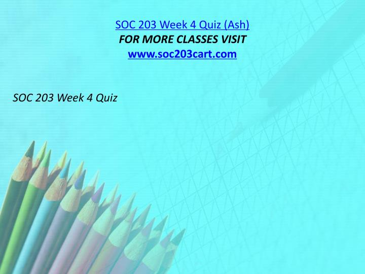 SOC 203 Week 4 Quiz (Ash)