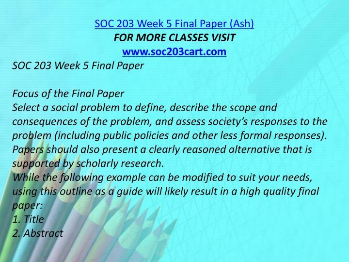 SOC 203 Week 5 Final Paper (Ash)