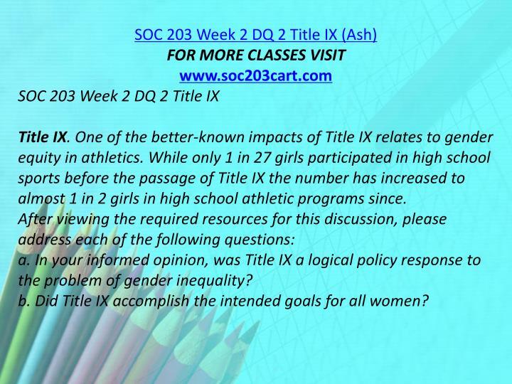 SOC 203 Week 2 DQ 2 Title IX (Ash)