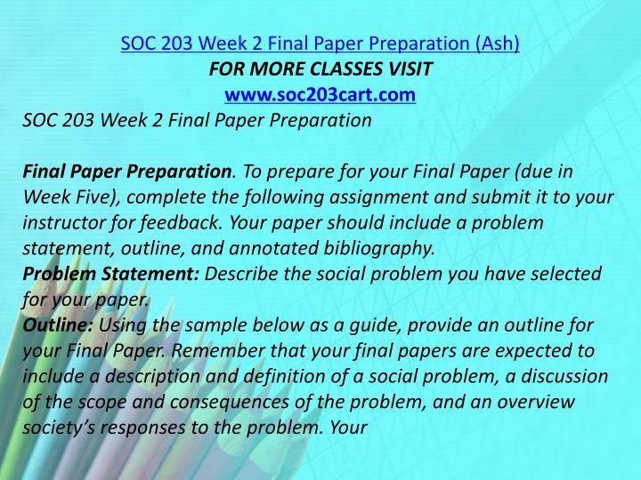 SOC 203 Week 2 Final Paper Preparation (Ash)