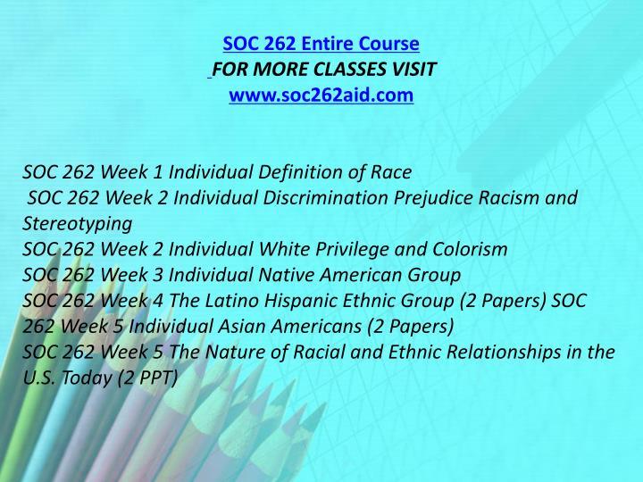 SOC 262 Entire Course
